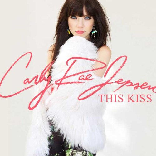 Carly Rae Jepsen This Kiss