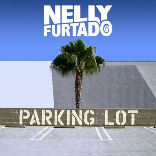 Nelly Furtado Parking Lot