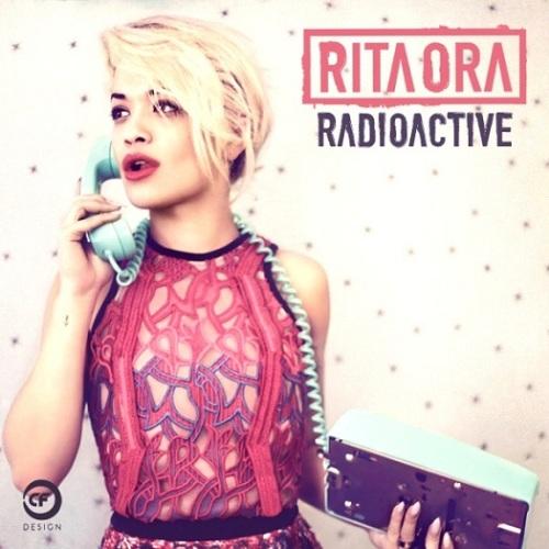 Rita Ora Radioactive