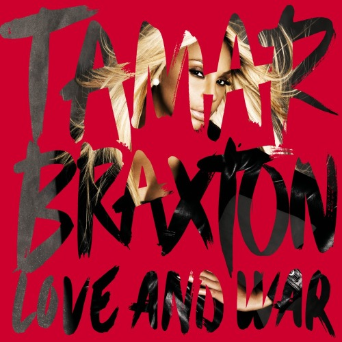 Tamar Braxton Love and War alb