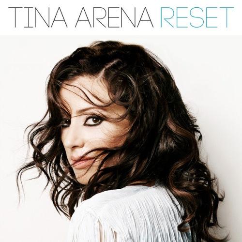 Tina Arena Reset