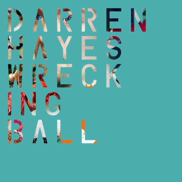 Darren Hayes Wrecking Ball